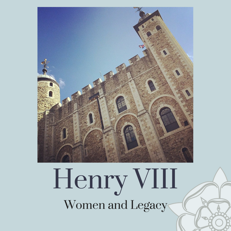 Follow in the Footsteps of Henry VIII: His Women & Legacy
