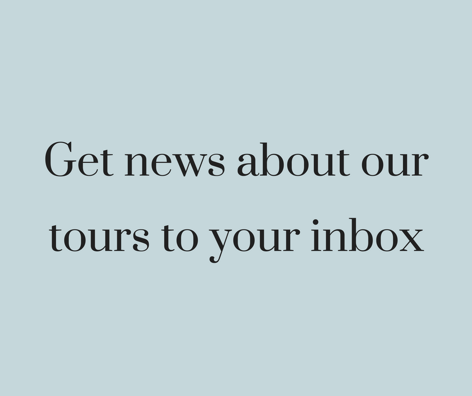 Register your interest in future tours