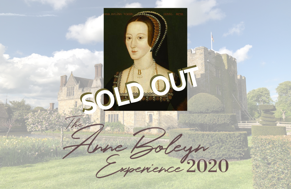 The Anne Boleyn Experience - May 2020